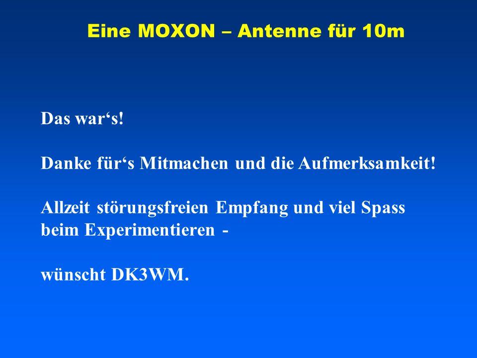 Eine MOXON – Antenne für 10m