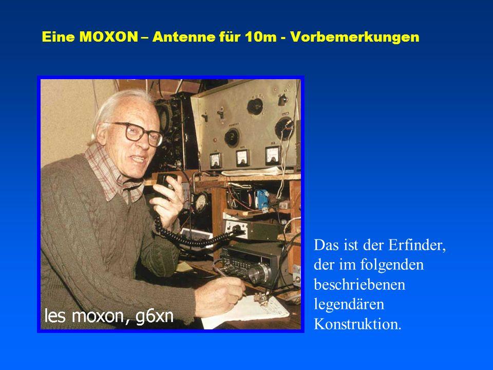 Eine MOXON – Antenne für 10m - Vorbemerkungen