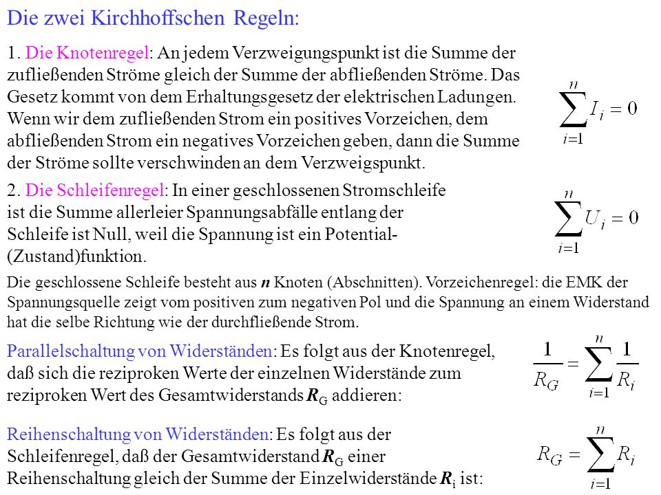 Die zwei Kirchhoffschen Regeln: