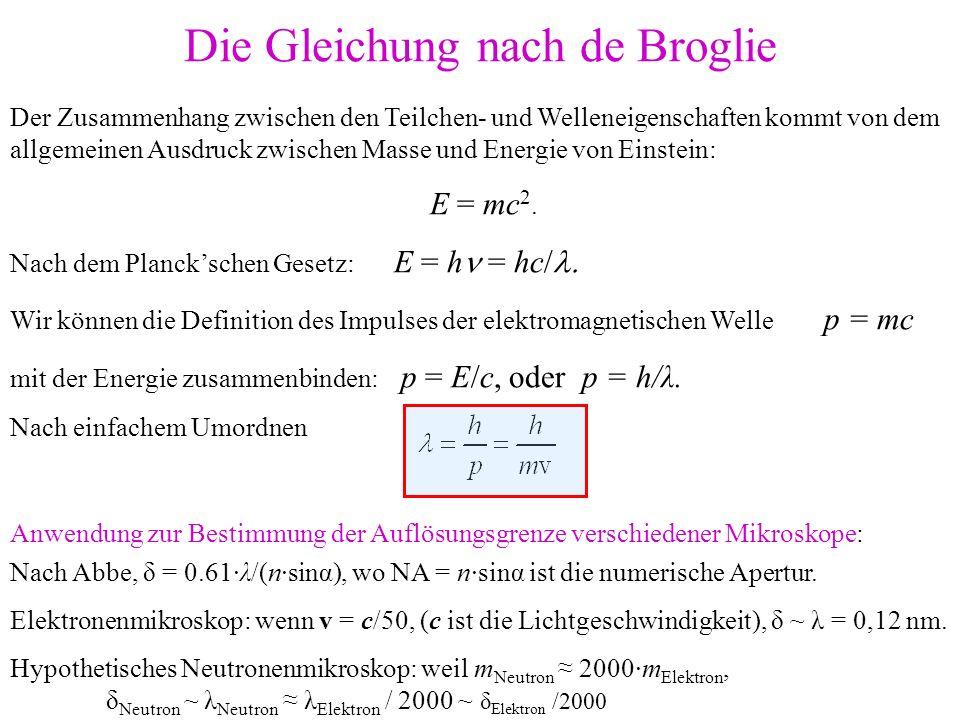 Die Gleichung nach de Broglie