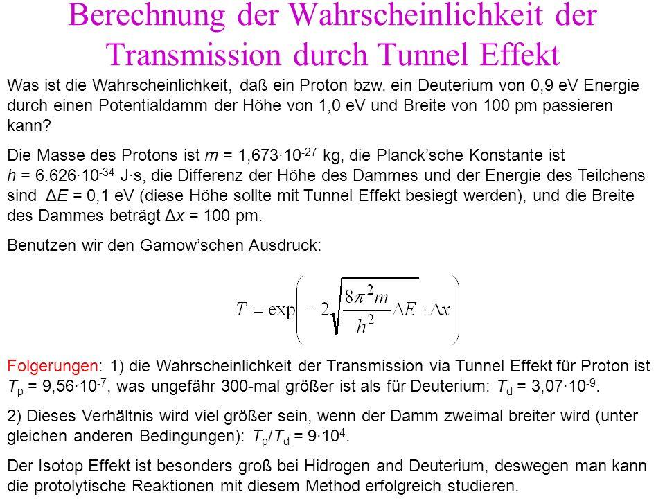 Berechnung der Wahrscheinlichkeit der Transmission durch Tunnel Effekt