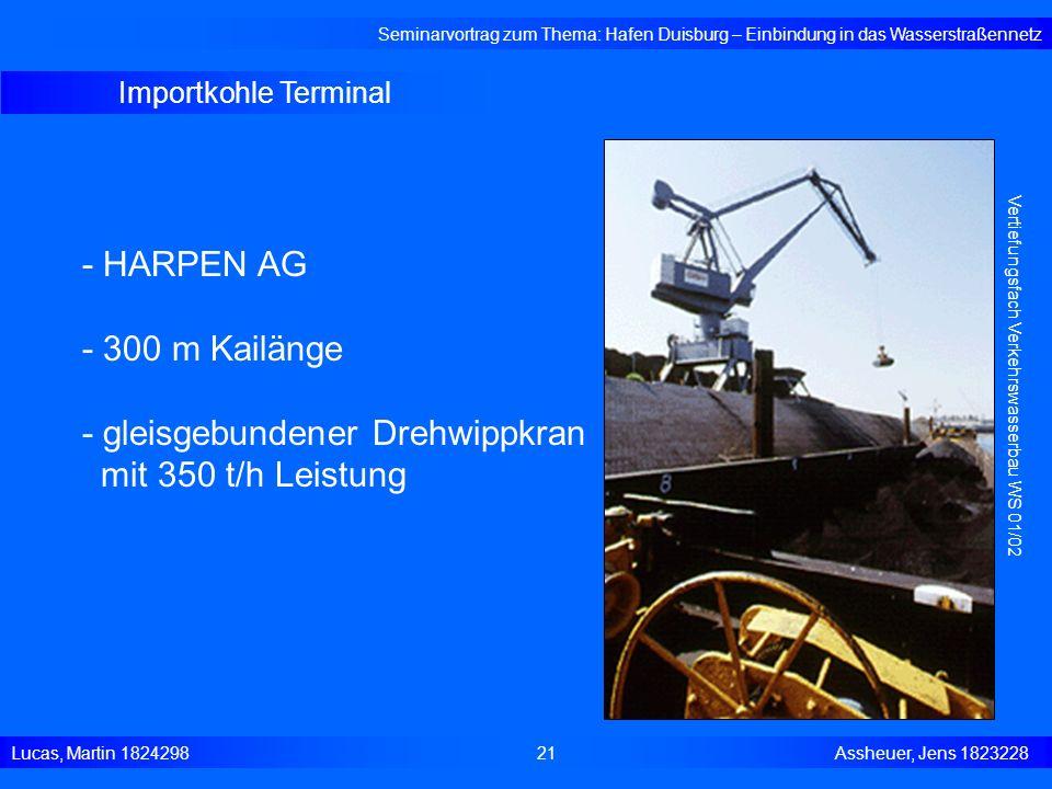 - gleisgebundener Drehwippkran mit 350 t/h Leistung