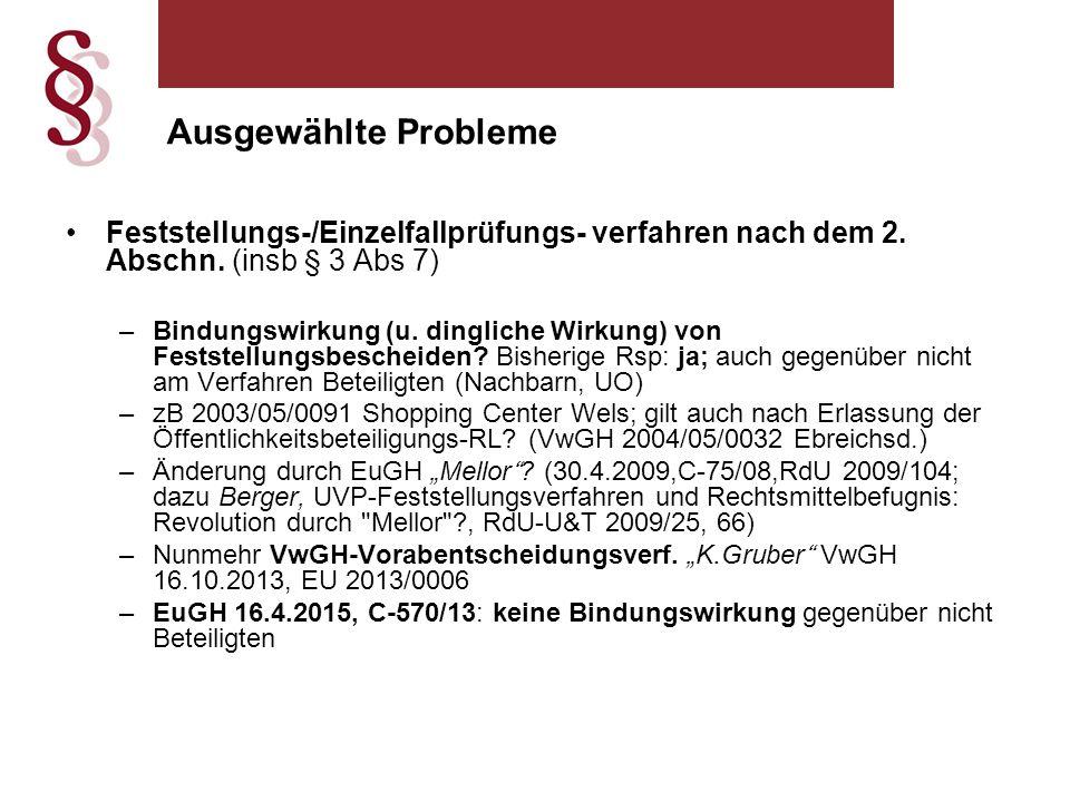 Ausgewählte Probleme Feststellungs-/Einzelfallprüfungs- verfahren nach dem 2. Abschn. (insb § 3 Abs 7)