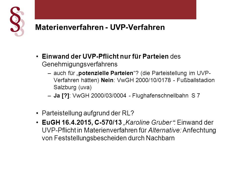 Materienverfahren - UVP-Verfahren