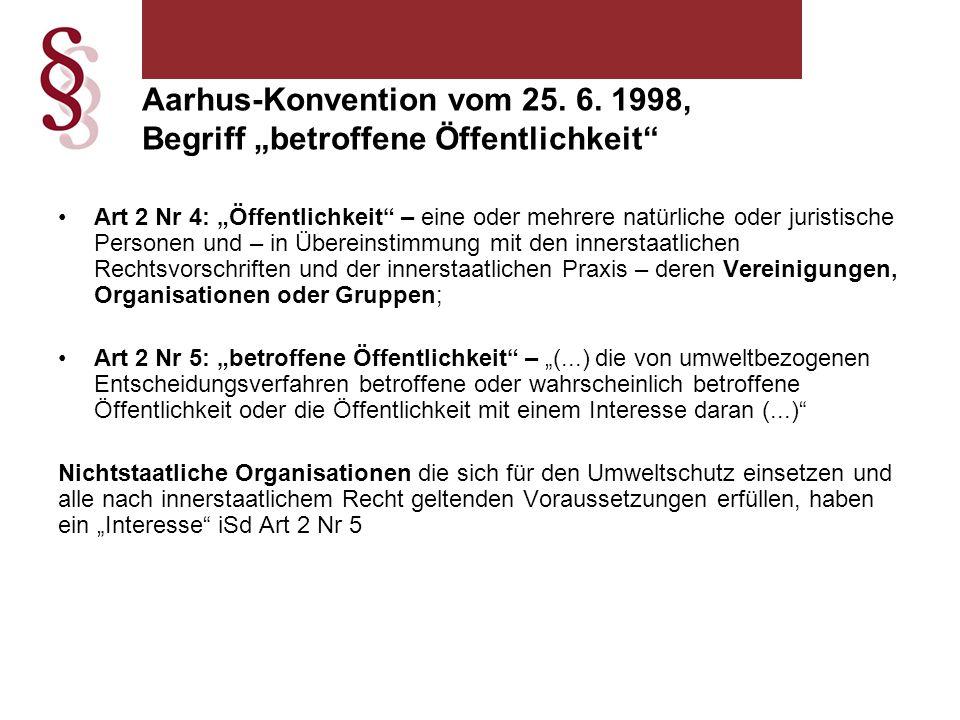 """Aarhus-Konvention vom 25. 6. 1998, Begriff """"betroffene Öffentlichkeit"""