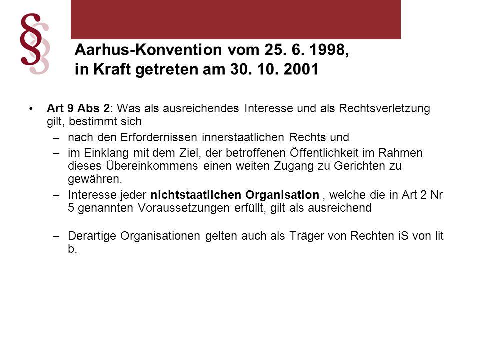 Aarhus-Konvention vom 25. 6. 1998, in Kraft getreten am 30. 10. 2001