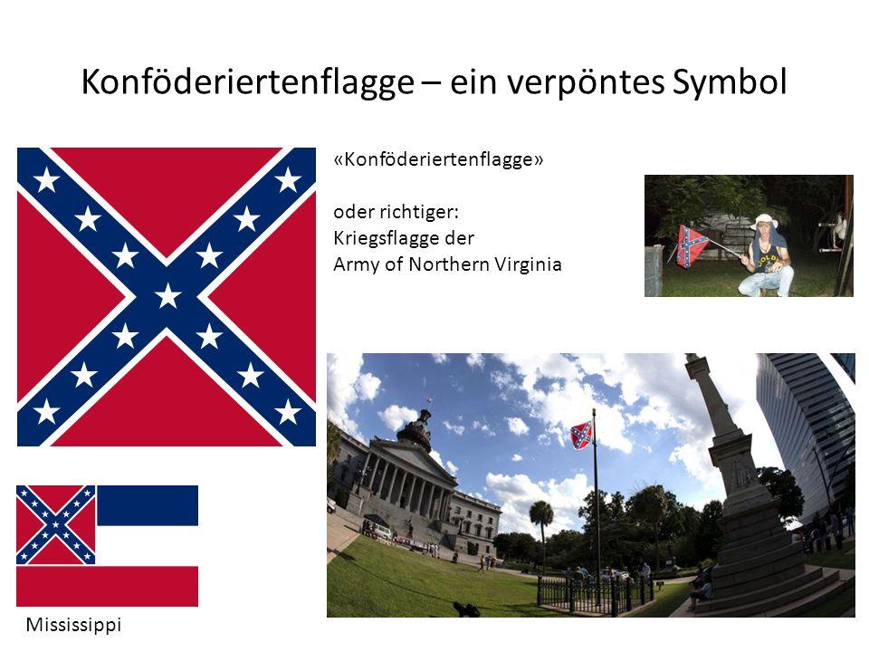 Konföderiertenflagge – ein verpöntes Symbol