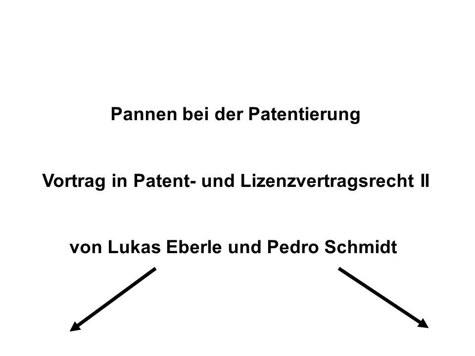 Pannen bei der Patentierung