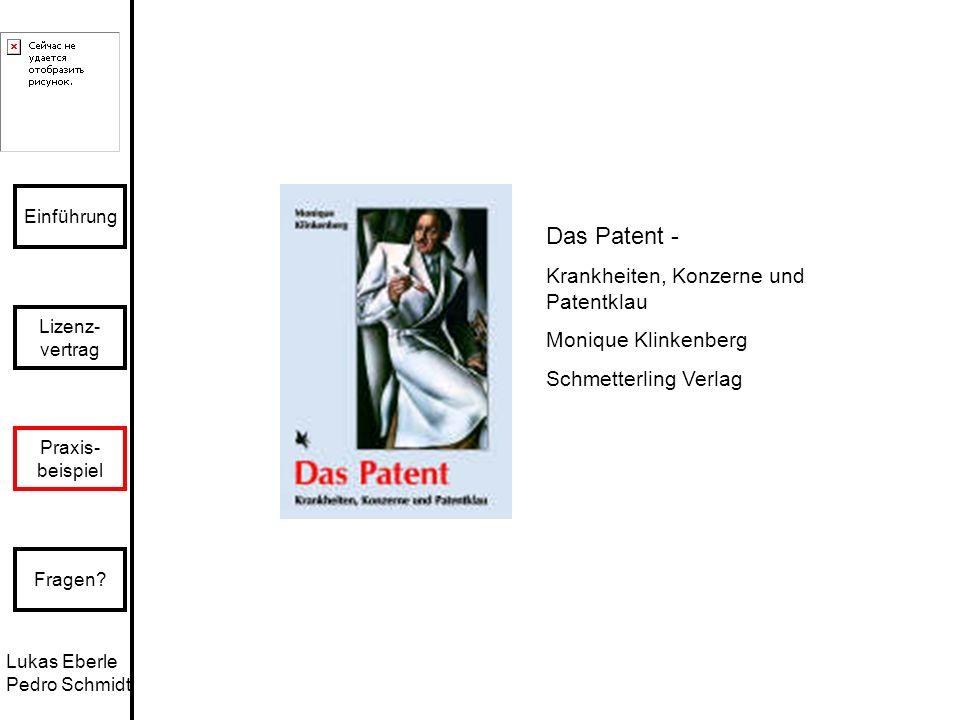 Das Patent - Krankheiten, Konzerne und Patentklau Monique Klinkenberg