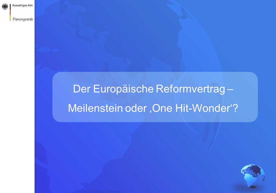 Der Europäische Reformvertrag – Meilenstein oder 'One Hit-Wonder'