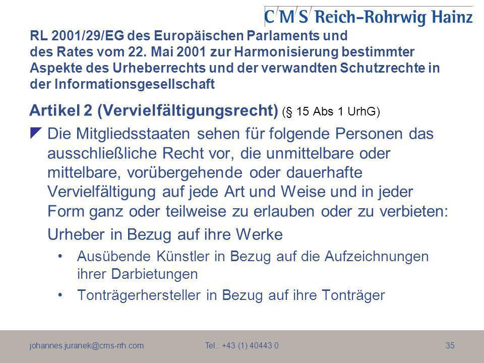 Artikel 2 (Vervielfältigungsrecht) (§ 15 Abs 1 UrhG)