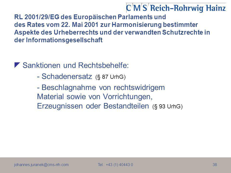 Sanktionen und Rechtsbehelfe: - Schadenersatz (§ 87 UrhG)