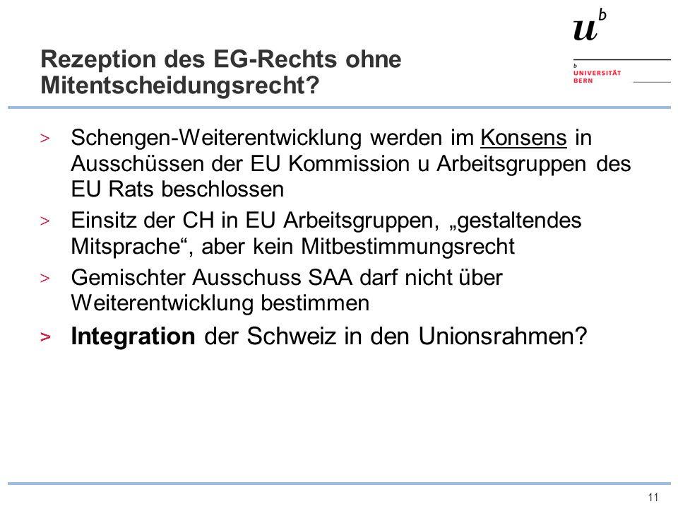Rezeption des EG-Rechts ohne Mitentscheidungsrecht