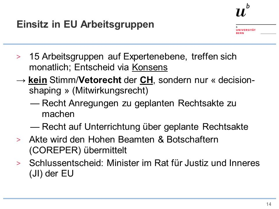 Einsitz in EU Arbeitsgruppen
