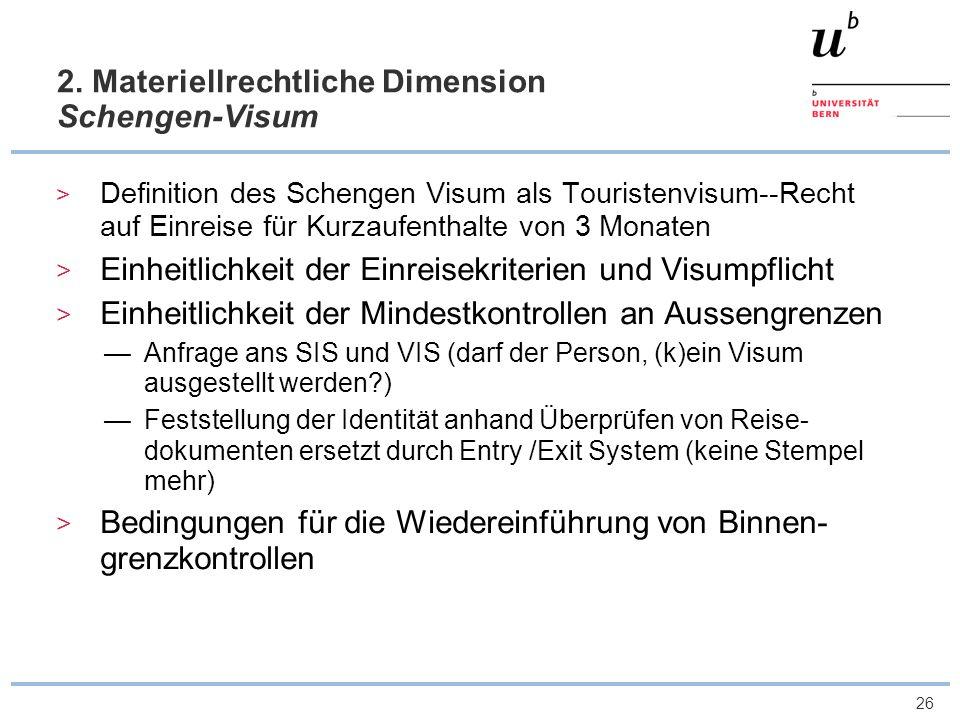 2. Materiellrechtliche Dimension Schengen-Visum