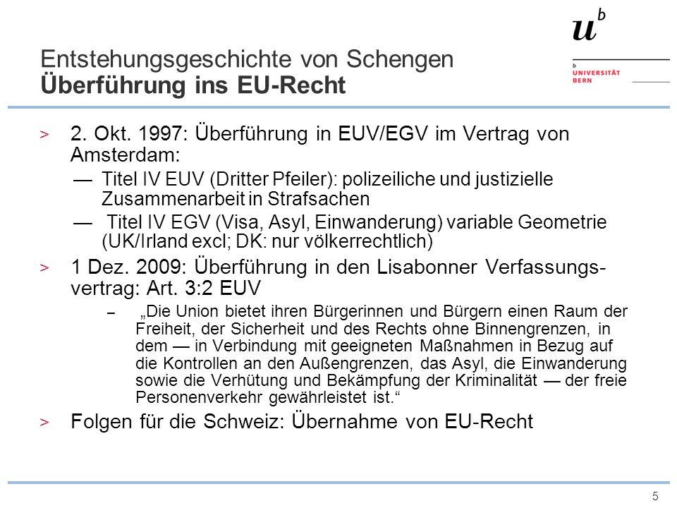 Entstehungsgeschichte von Schengen Überführung ins EU-Recht