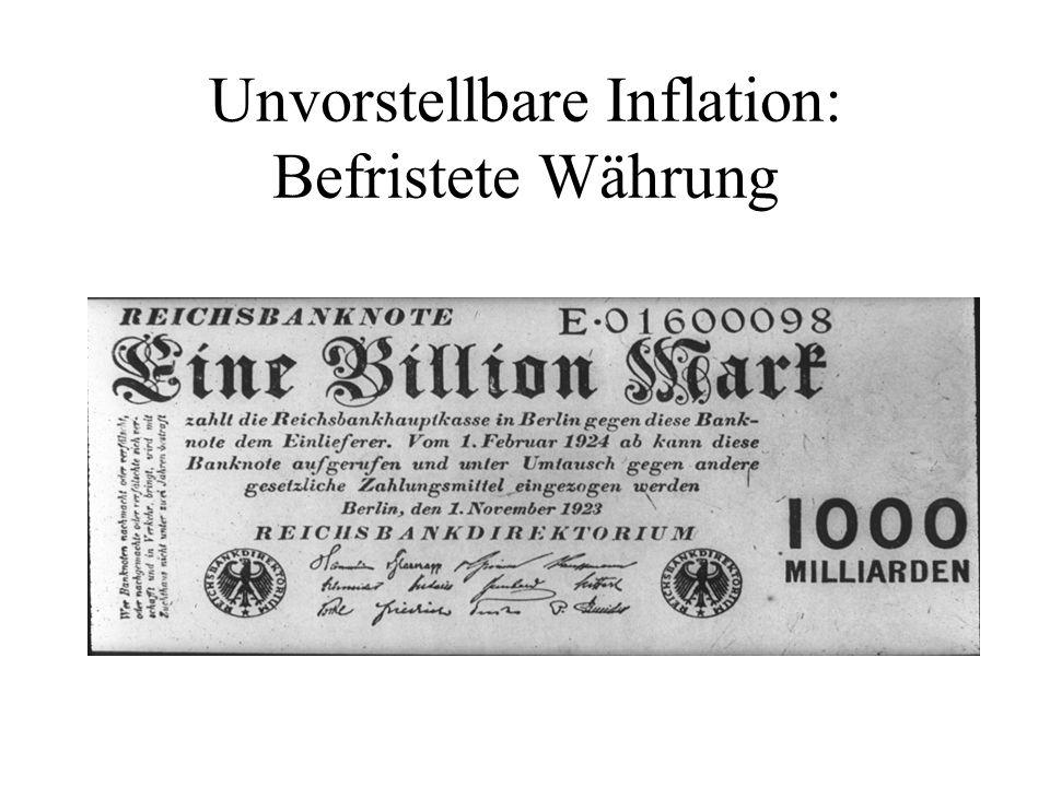 Unvorstellbare Inflation: Befristete Währung