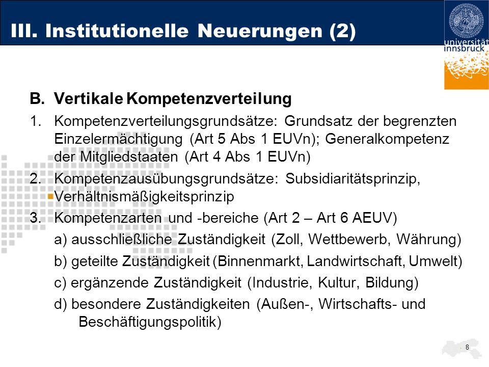 III. Institutionelle Neuerungen (2)