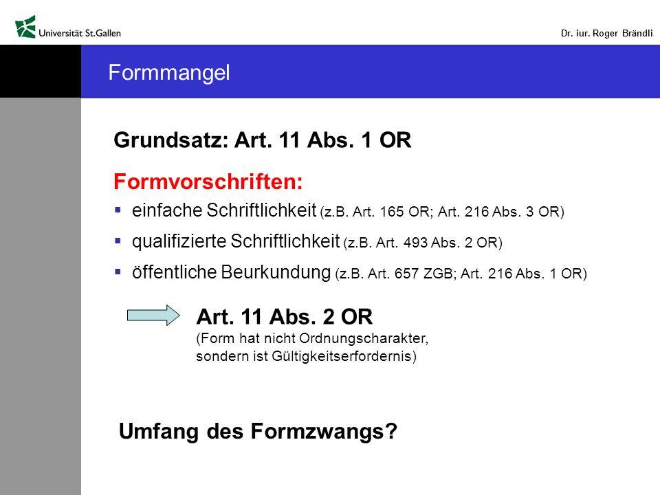 Art. 11 Abs. 2 OR (Form hat nicht Ordnungscharakter,