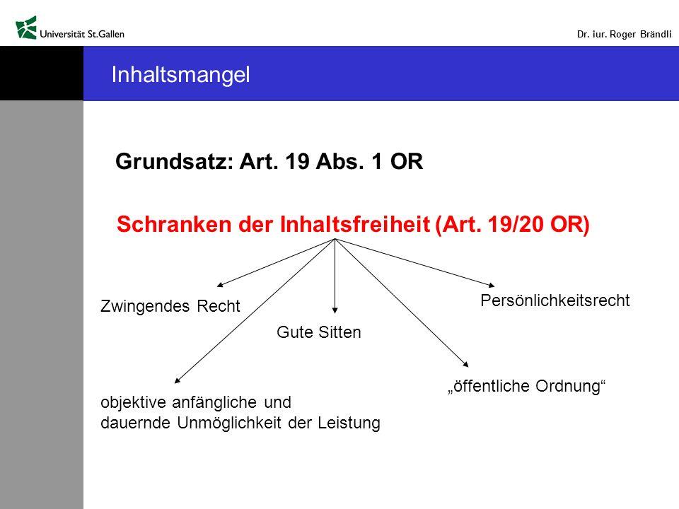 Schranken der Inhaltsfreiheit (Art. 19/20 OR)