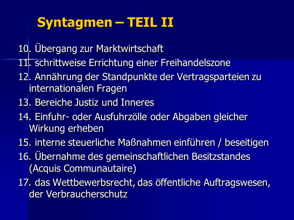 Syntagmen – TEIL II 10. Übergang zur Marktwirtschaft