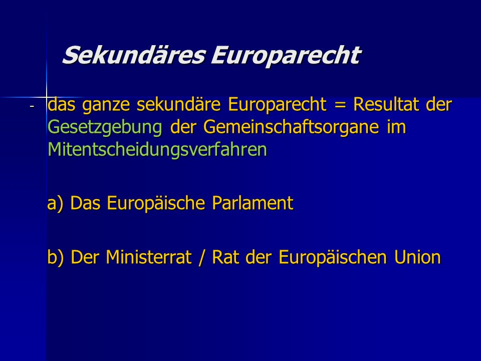 Sekundäres Europarecht
