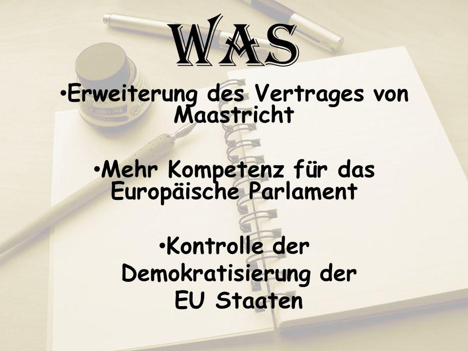 Was Erweiterung des Vertrages von Maastricht