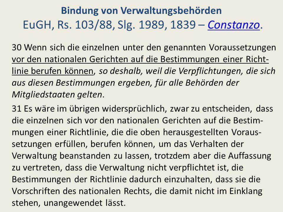 Bindung von Verwaltungsbehörden EuGH, Rs. 103/88, Slg