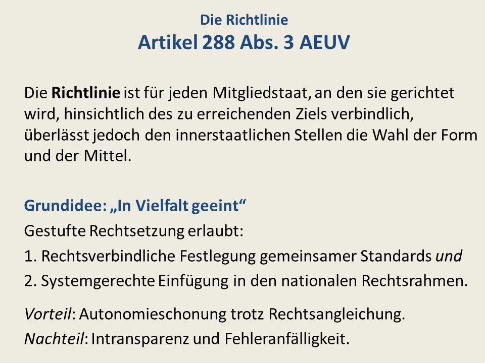 Die Richtlinie Artikel 288 Abs. 3 AEUV