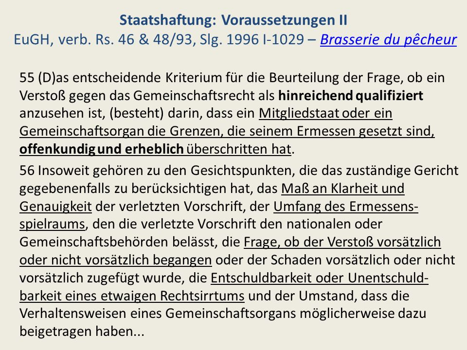 Staatshaftung: Voraussetzungen II EuGH, verb. Rs. 46 & 48/93, Slg