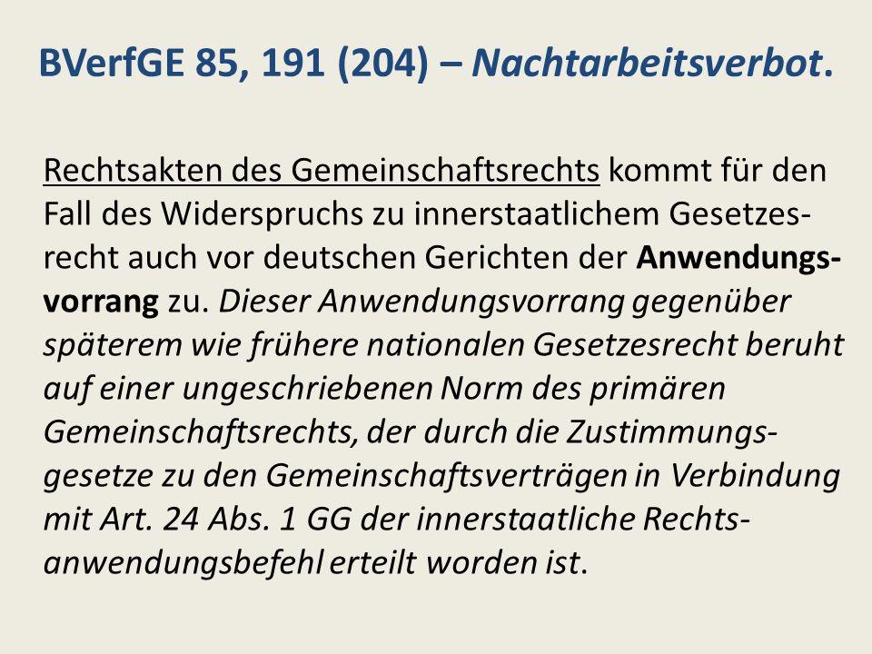 BVerfGE 85, 191 (204) – Nachtarbeitsverbot.