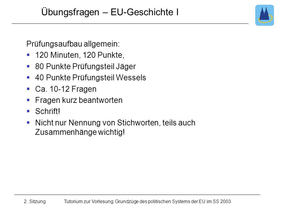 Übungsfragen – EU-Geschichte I