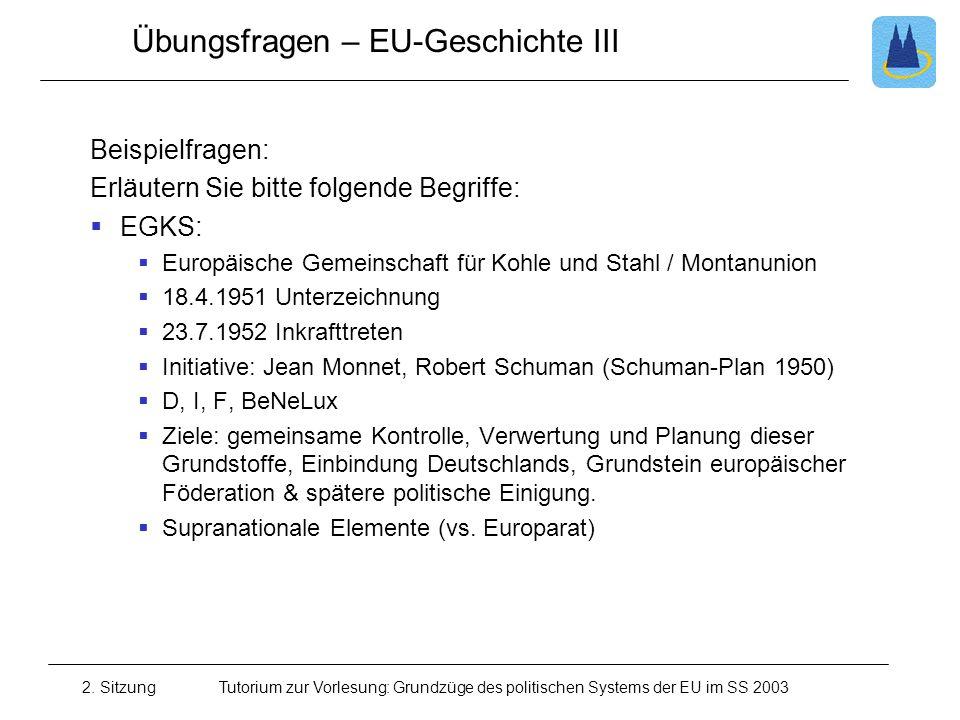Übungsfragen – EU-Geschichte III