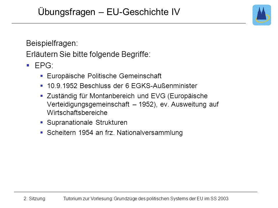 Übungsfragen – EU-Geschichte IV