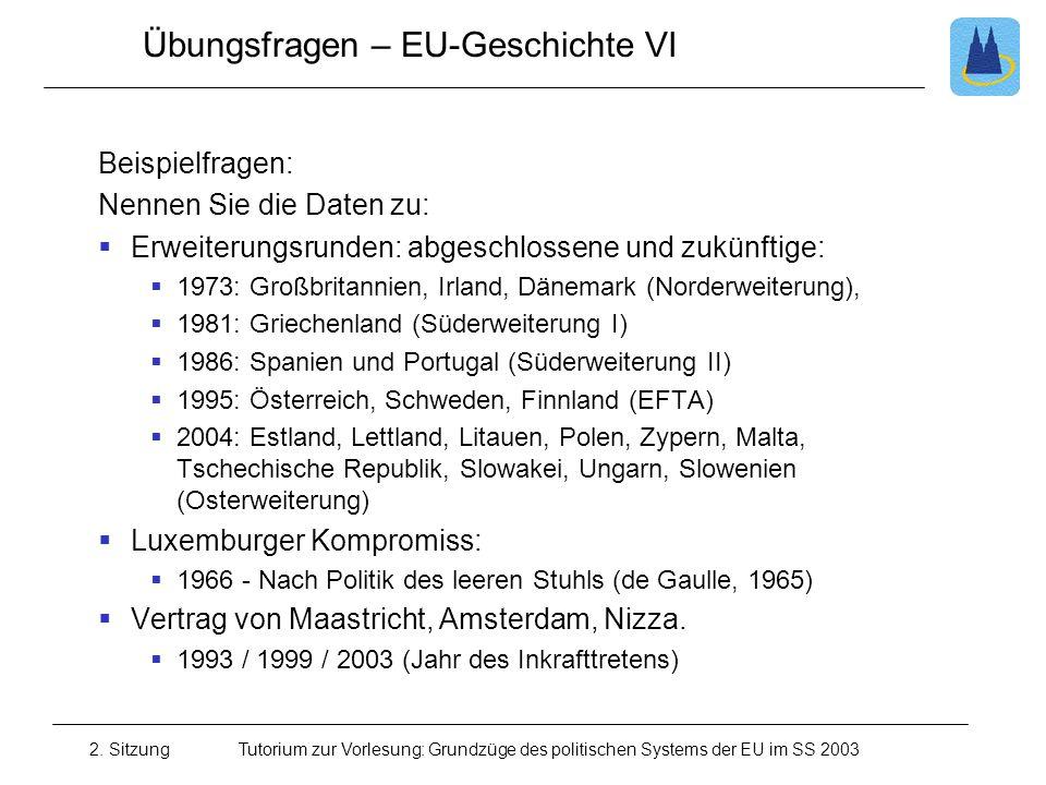 Übungsfragen – EU-Geschichte VI