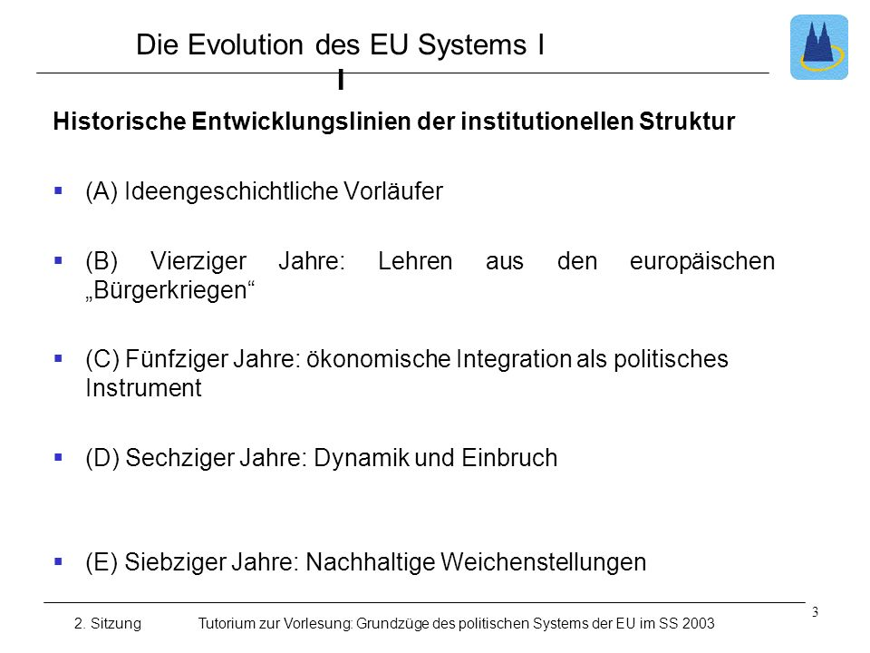 Die Evolution des EU Systems I I