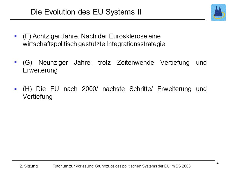 Die Evolution des EU Systems II