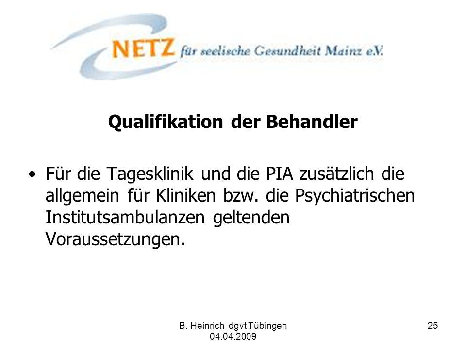 Qualifikation der Behandler