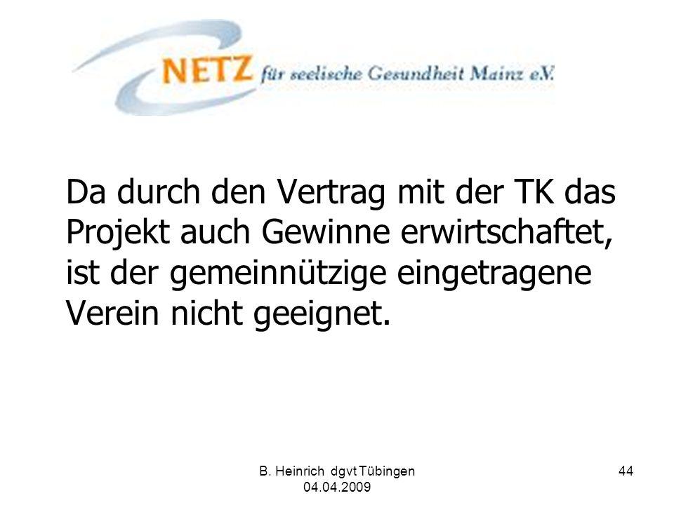 B. Heinrich dgvt Tübingen 04.04.2009