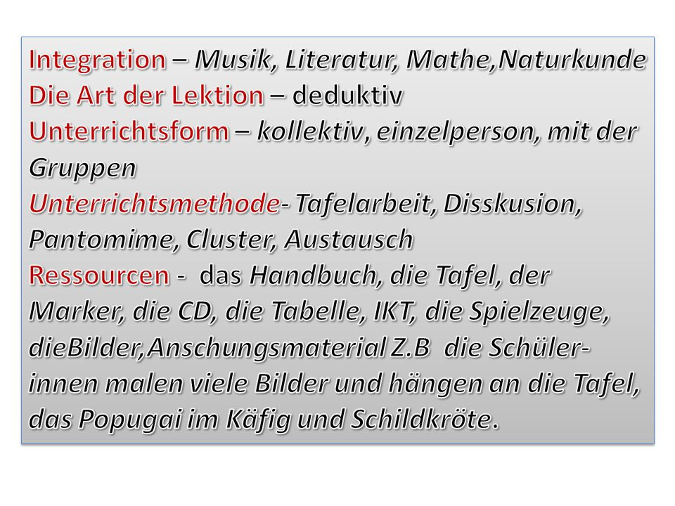 Integration – Musik, Literatur, Mathe,Naturkunde