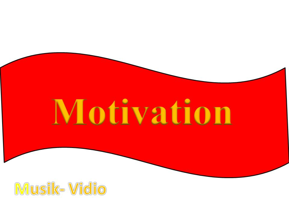 Motivation Musik- Vidio