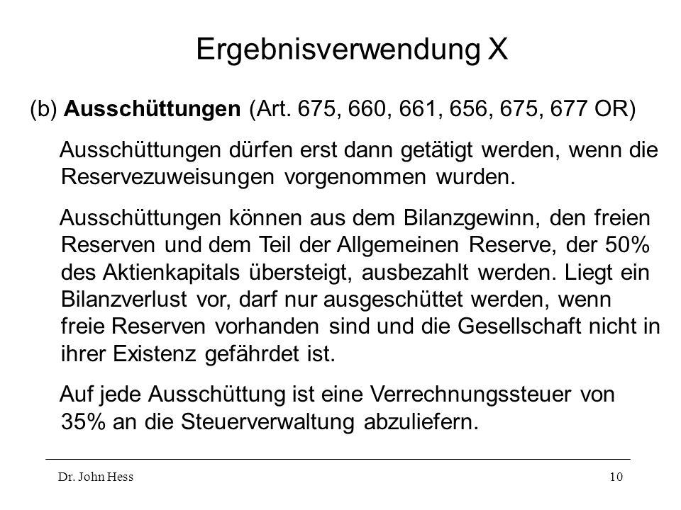 Ergebnisverwendung X (b) Ausschüttungen (Art. 675, 660, 661, 656, 675, 677 OR)