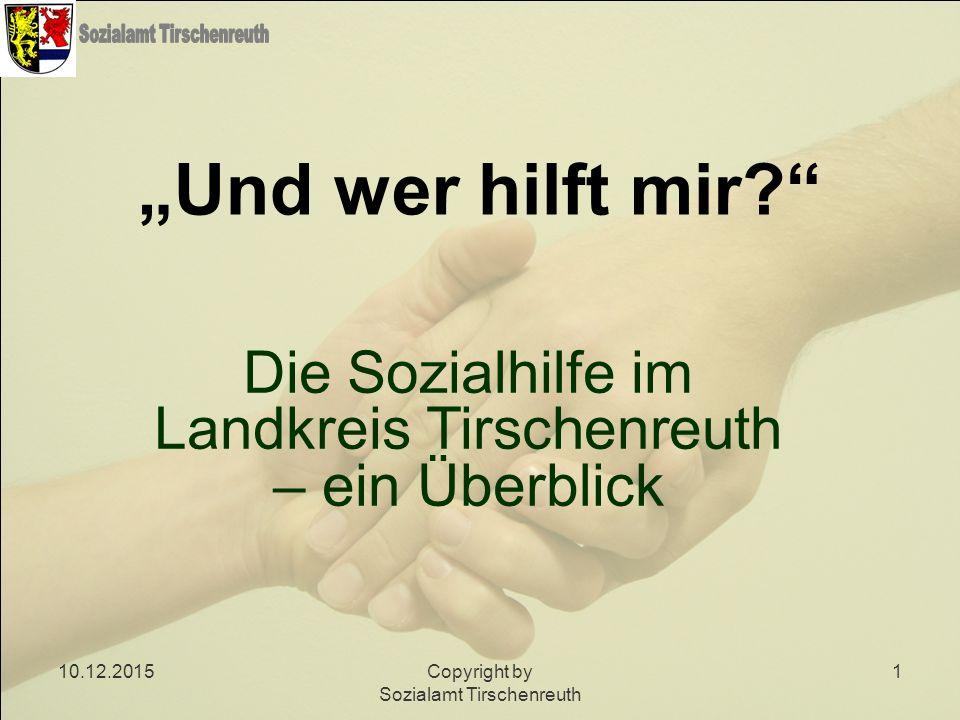 Die Sozialhilfe im Landkreis Tirschenreuth – ein Überblick