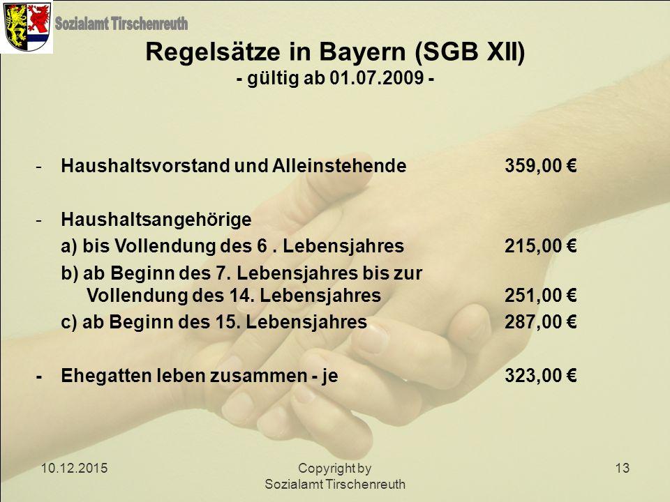 Regelsätze in Bayern (SGB XII) - gültig ab 01.07.2009 -