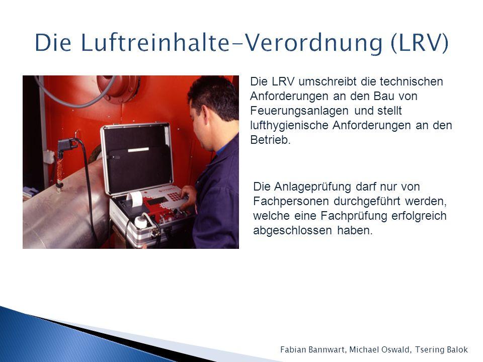 Die Luftreinhalte-Verordnung (LRV)