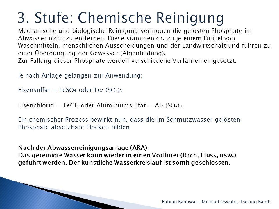 3. Stufe: Chemische Reinigung