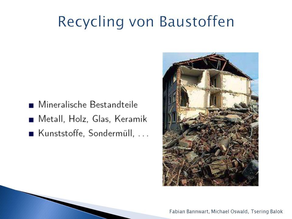 Recycling von Baustoffen