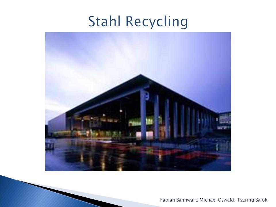 Stahl Recycling Fabian Bannwart, Michael Oswald, Tsering Balok