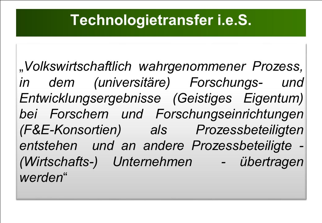 Technologietransfer i.e.S.
