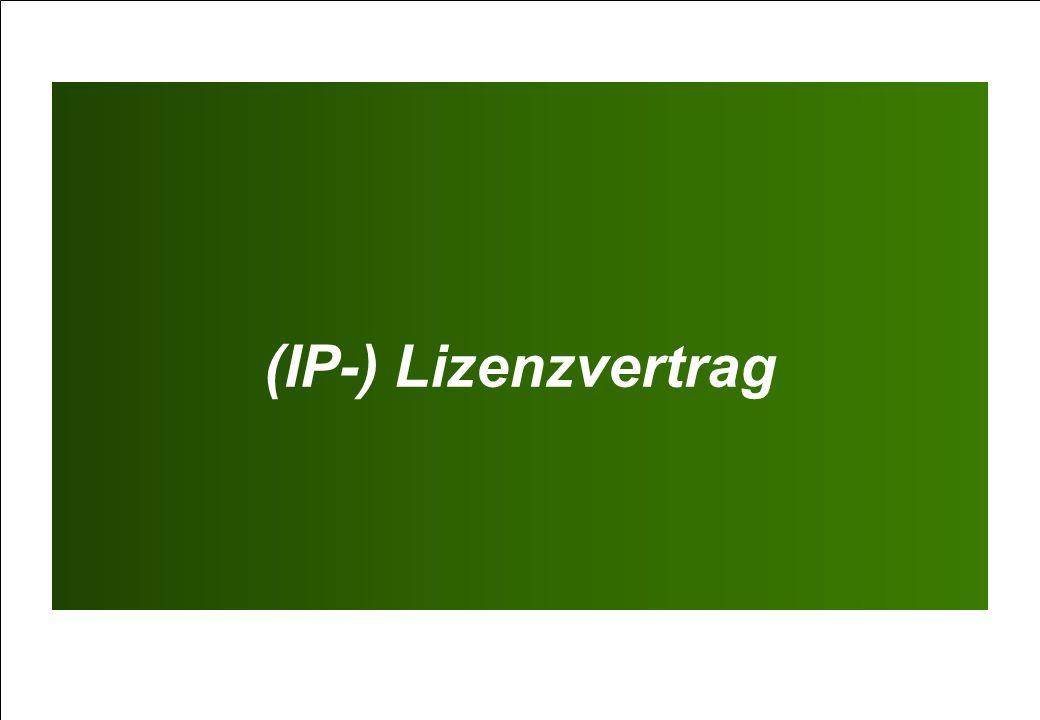 (IP-) Lizenzvertrag